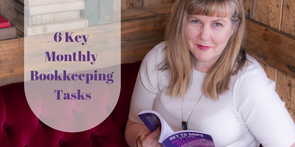 6 Key Monthly Bookkeeping Tasks