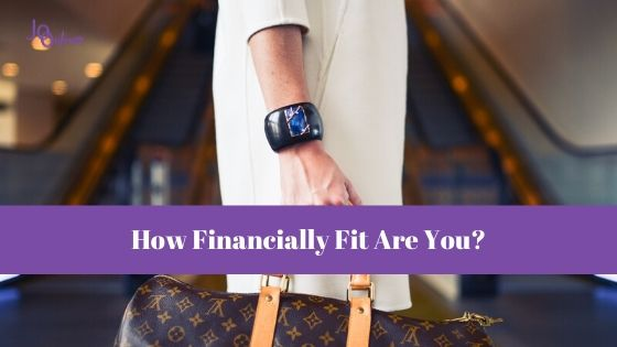 How Financially Fit Are You?