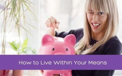 How to Live Within Your Means