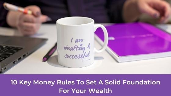 10 Key Money Rules