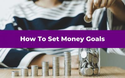 How To Set Money Goals